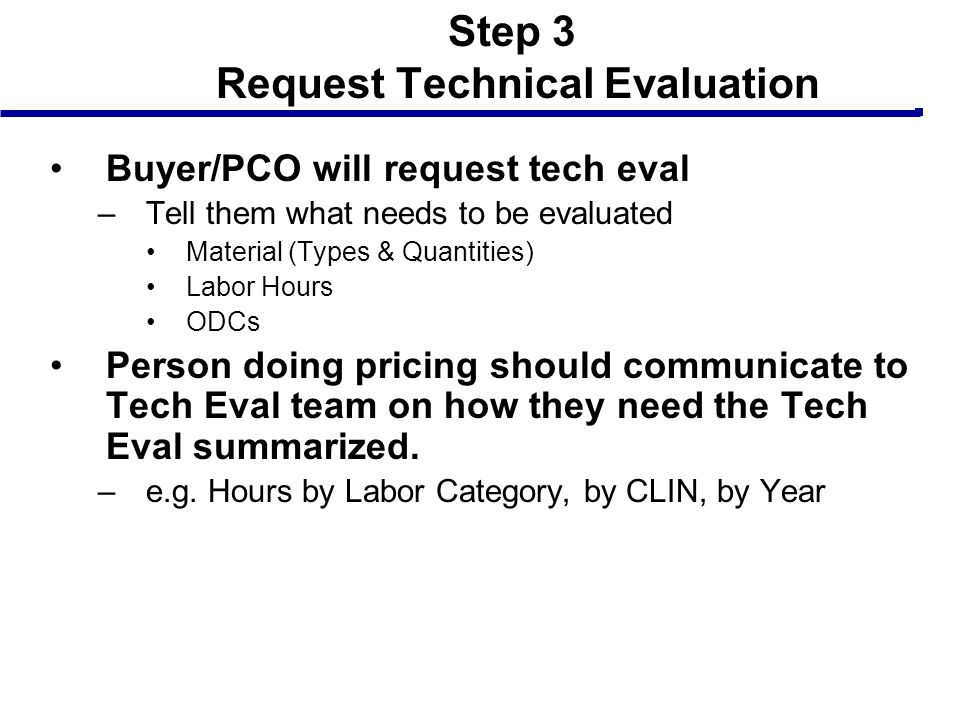 Step 3 Request Technical Evaluation