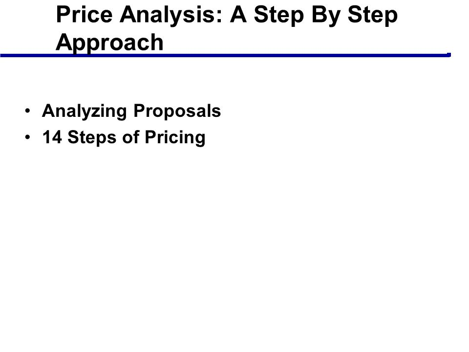Price Analysis: A Step By Step Approach