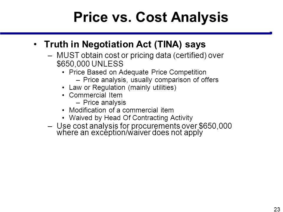 Price vs. Cost Analysis Truth in Negotiation Act (TINA) says