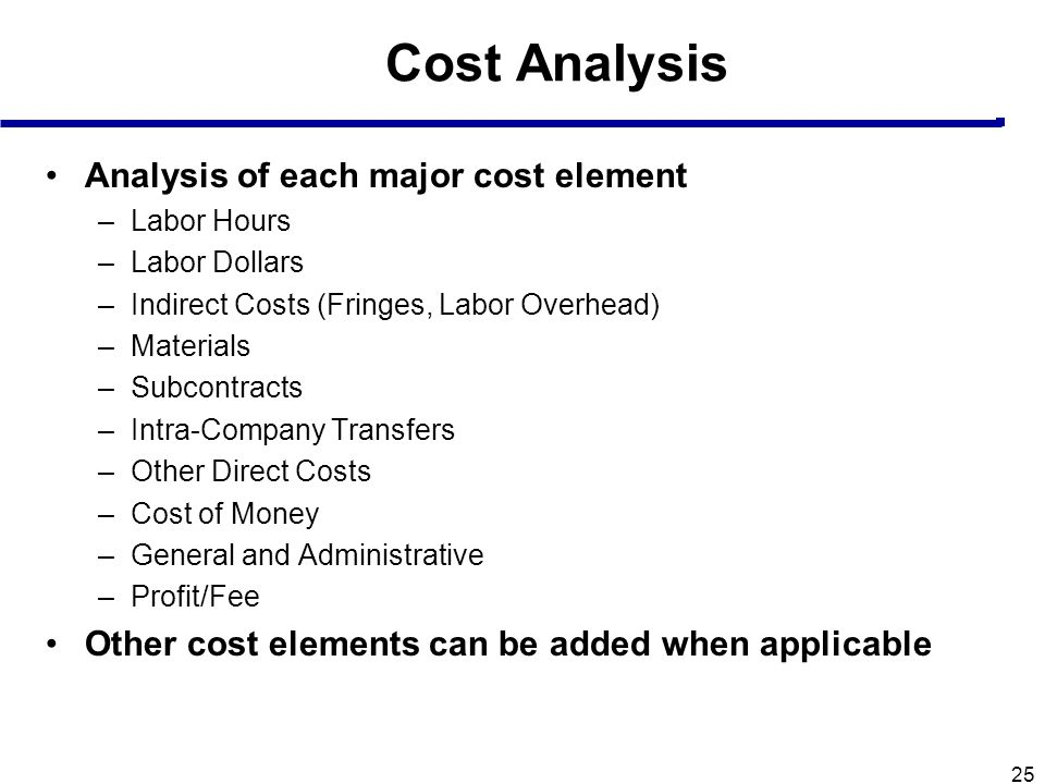 Cost Analysis Analysis of each major cost element