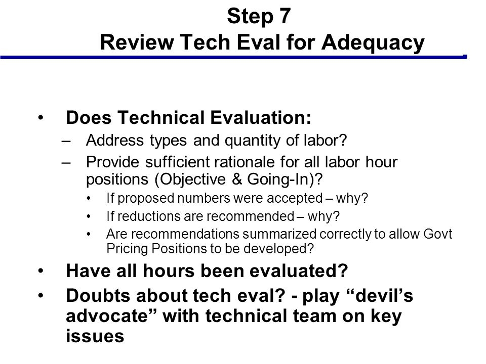 Step 7 Review Tech Eval for Adequacy
