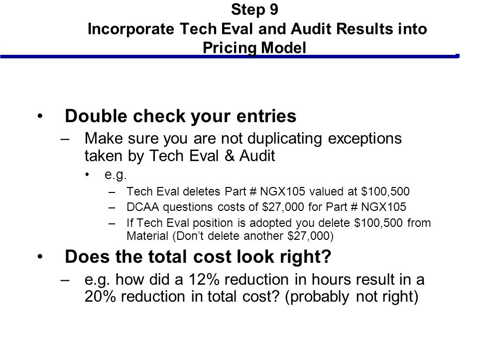 Step 9 Incorporate Tech Eval and Audit Results into Pricing Model