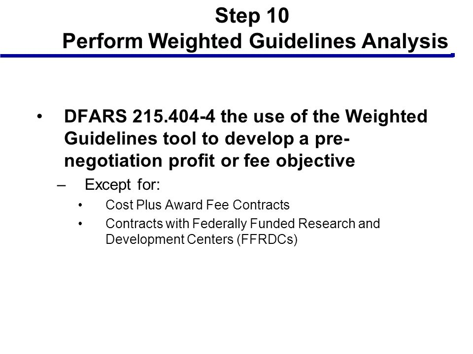 Step 10 Perform Weighted Guidelines Analysis