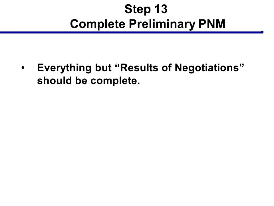 Step 13 Complete Preliminary PNM