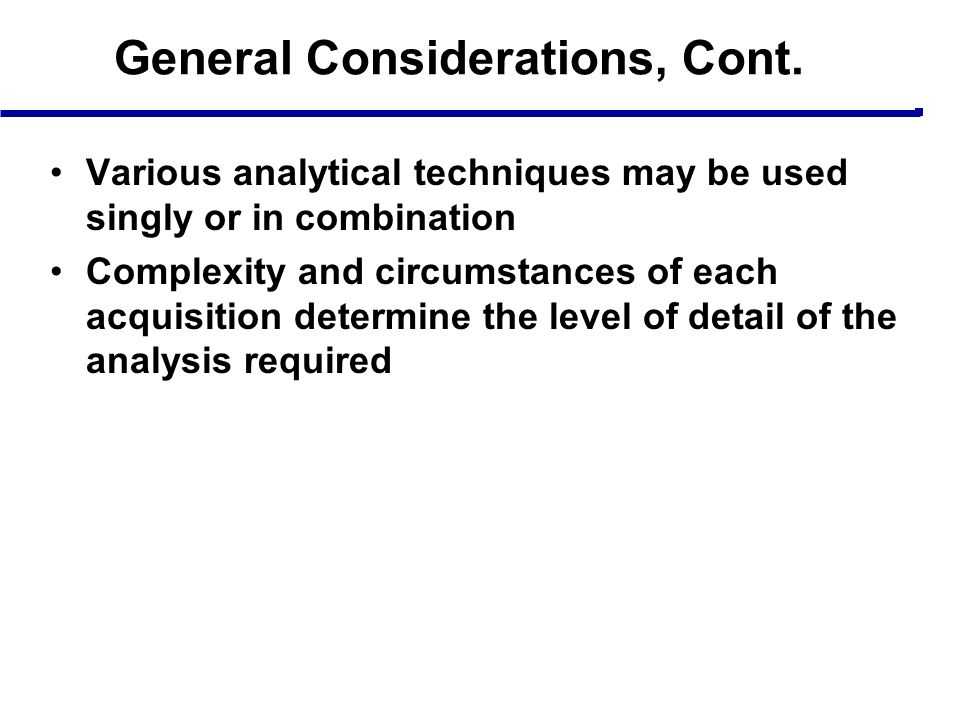 General Considerations, Cont.