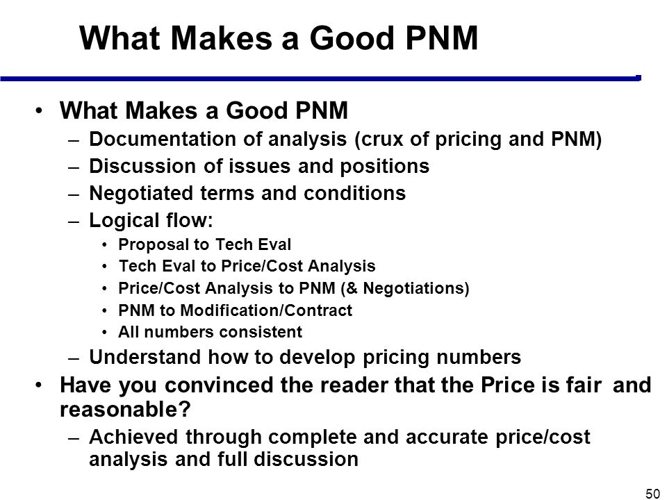 What Makes a Good PNM What Makes a Good PNM