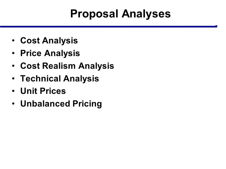 Proposal Analyses Cost Analysis Price Analysis Cost Realism Analysis