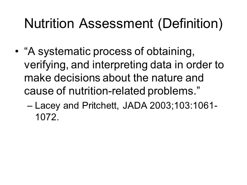 Nutrition Assessment (Definition)
