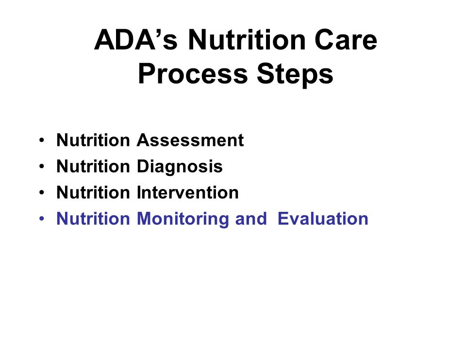 ADA's Nutrition Care Process Steps
