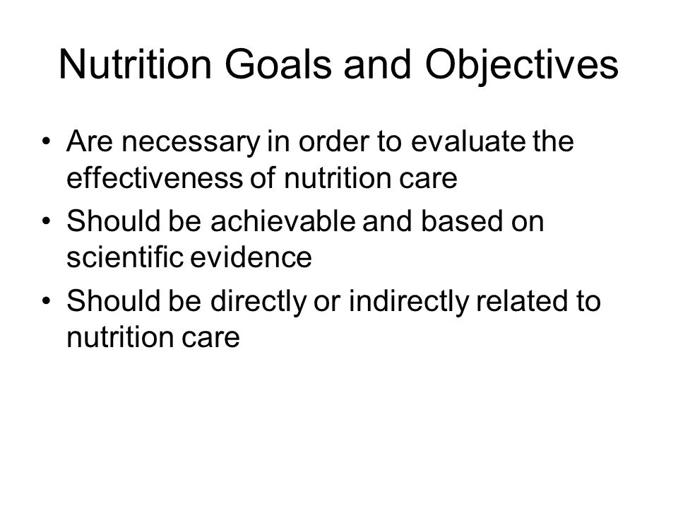 Nutrition Goals and Objectives