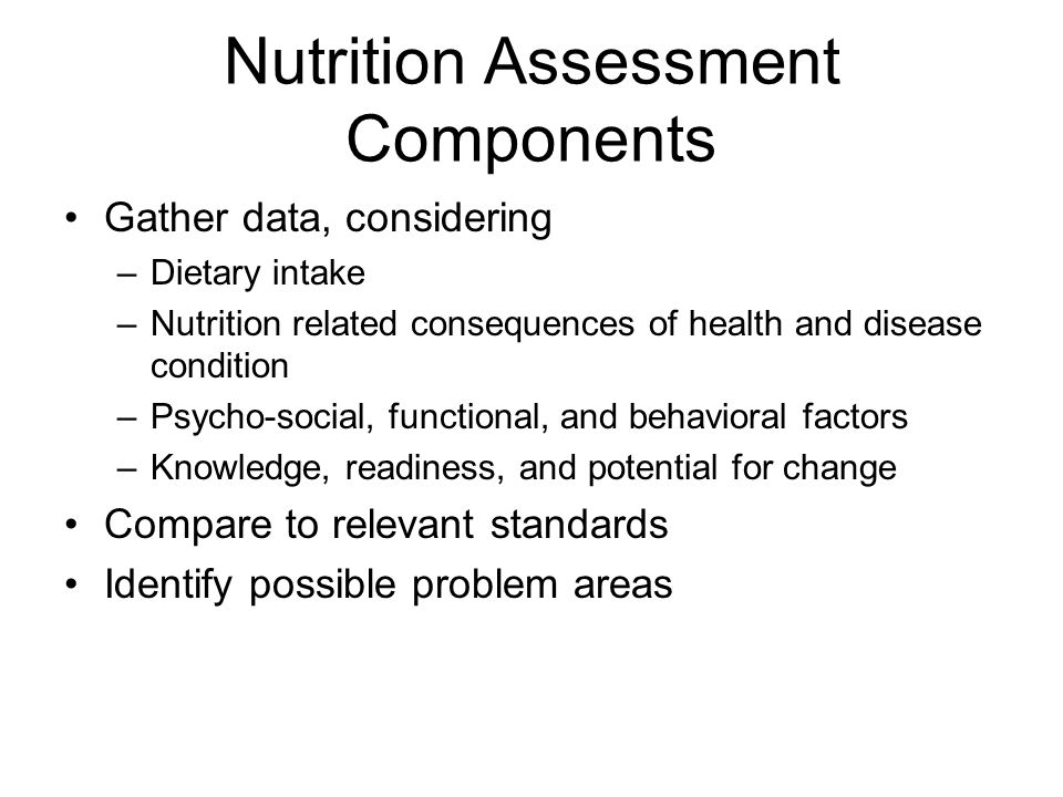 Nutrition Assessment Components