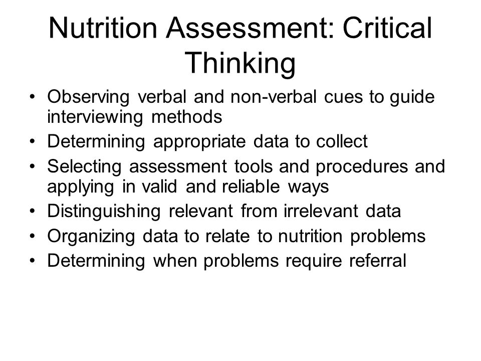 Nutrition Assessment: Critical Thinking