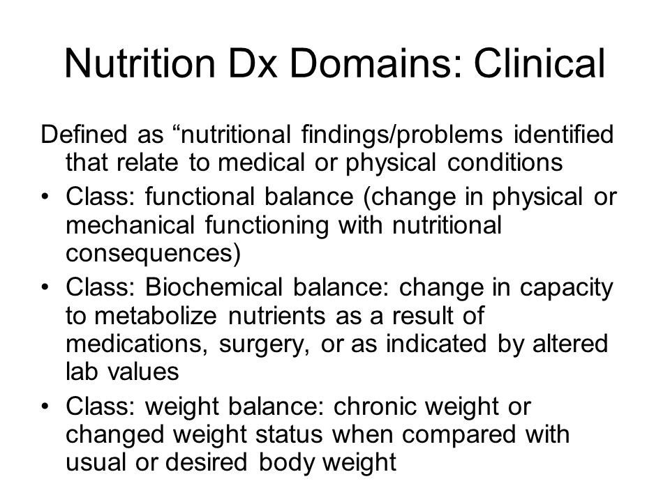 Nutrition Dx Domains: Clinical