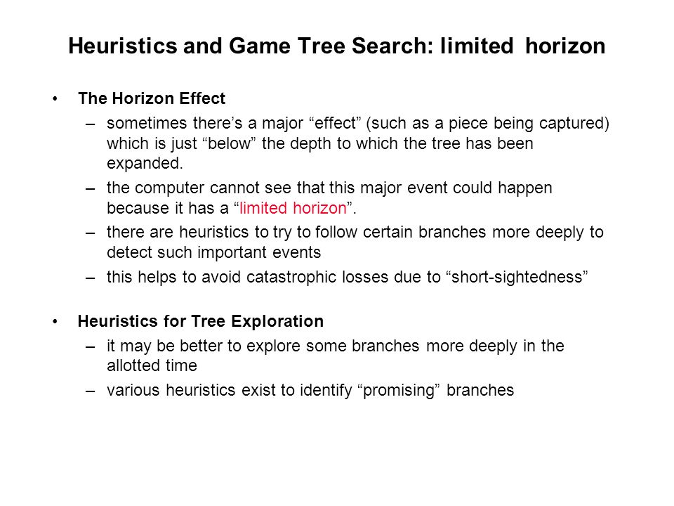Heuristics and Game Tree Search: limited horizon