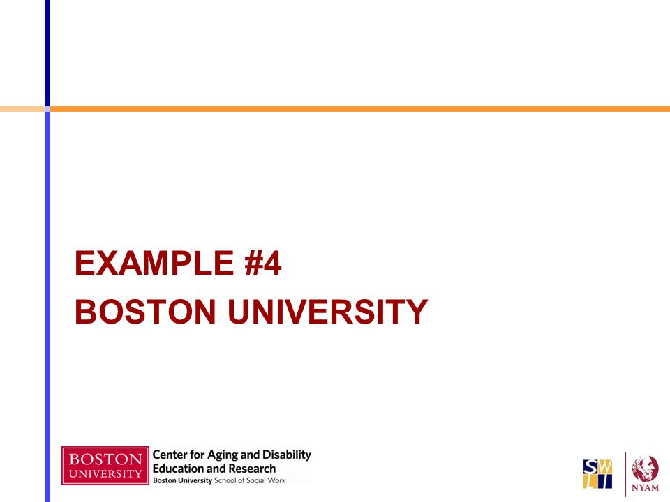 EXAMPLE #4 BOSTON UNIVERSITY