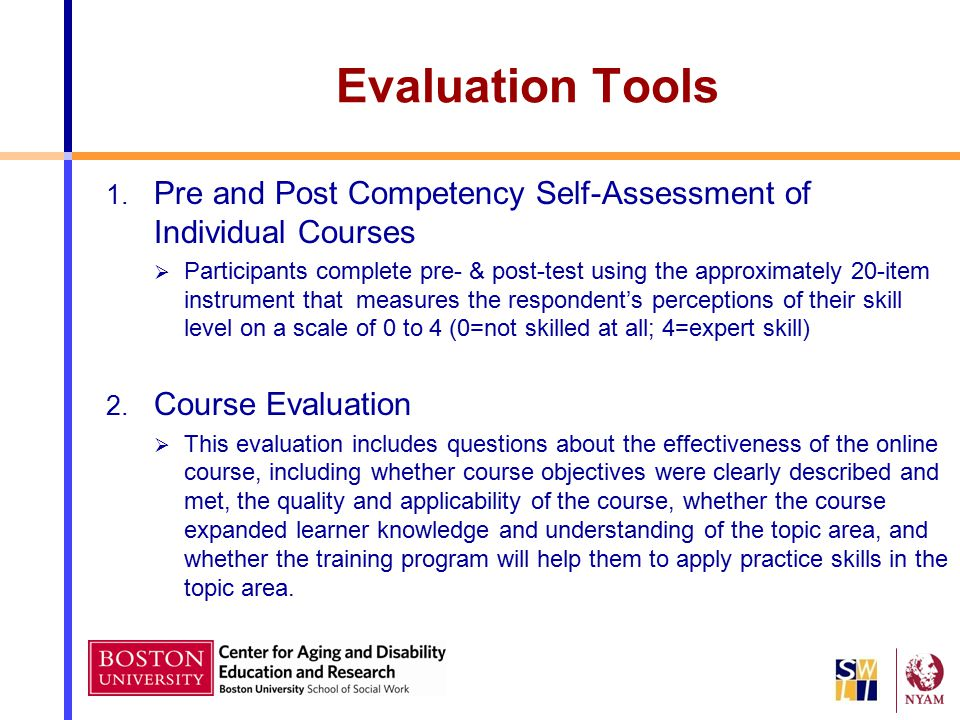 Evaluation Tools Pre and Post Competency Self-Assessment of Individual Courses.