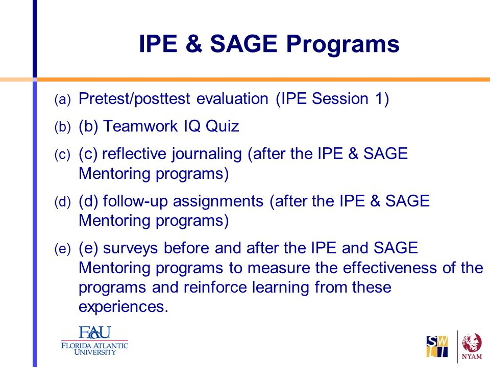 IPE & SAGE Programs Pretest/posttest evaluation (IPE Session 1)