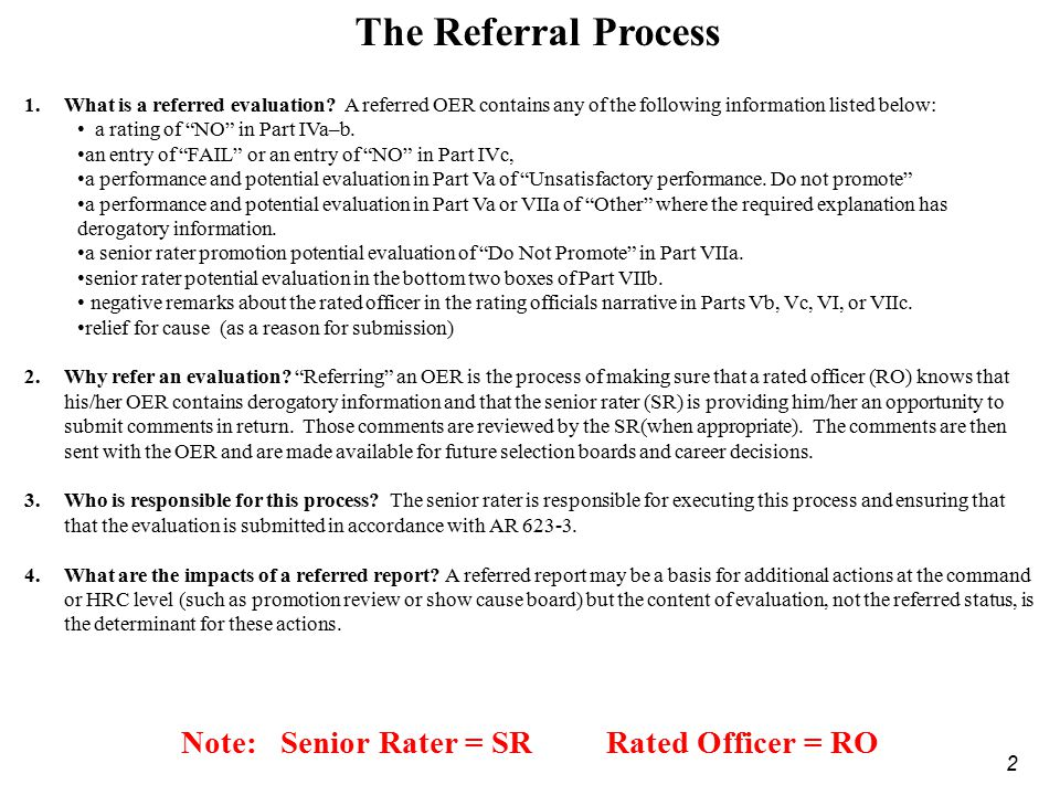 Note: Senior Rater = SR Rated Officer = RO