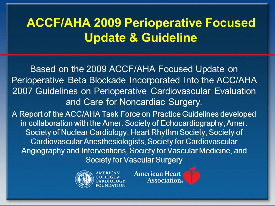 ACCF/AHA 2009 Perioperative Focused Update & Guideline