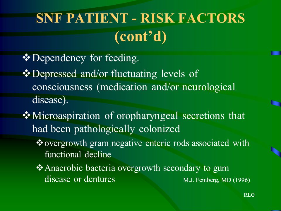 SNF PATIENT - RISK FACTORS (cont'd)