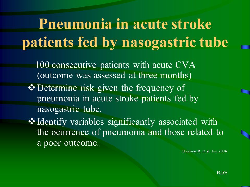 Pneumonia in acute stroke patients fed by nasogastric tube