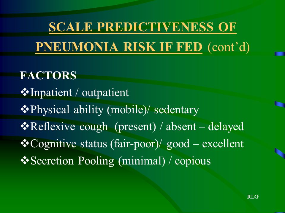 SCALE PREDICTIVENESS OF PNEUMONIA RISK IF FED (cont'd)