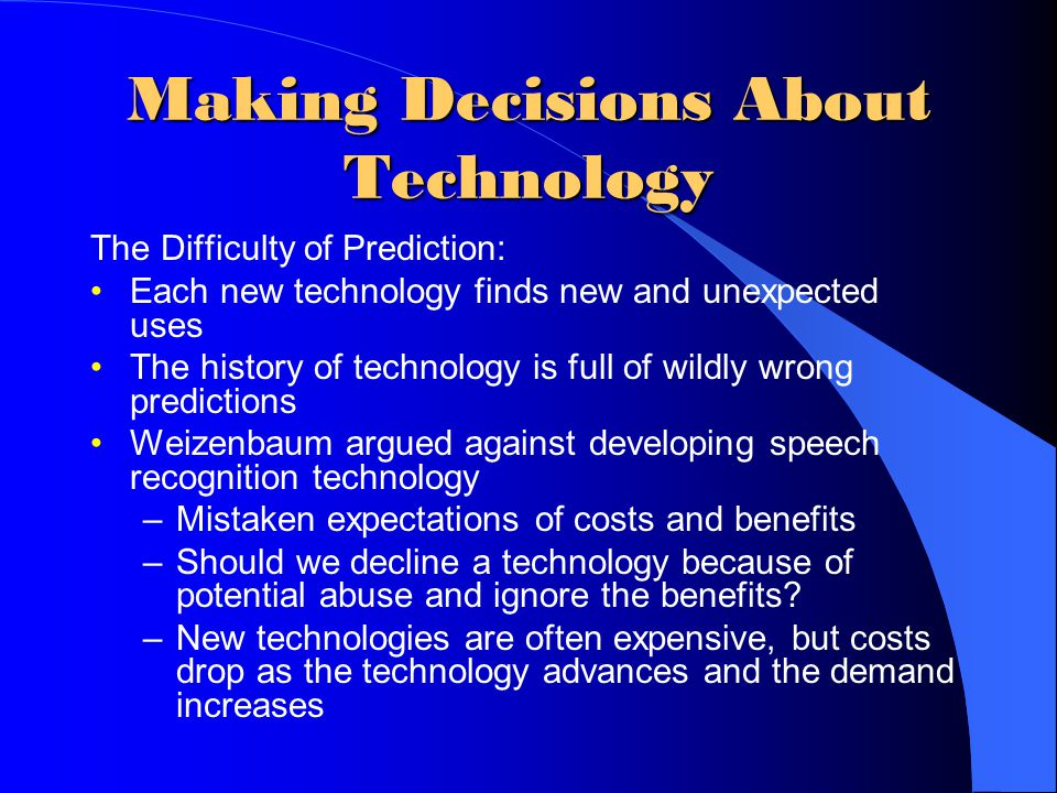 Making Decisions About Technology