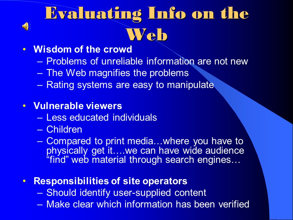 Evaluating Info on the Web