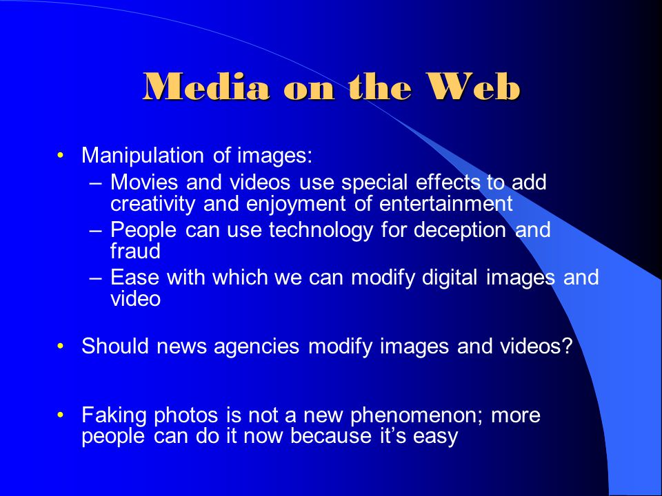 Media on the Web Manipulation of images: