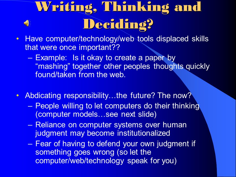 Writing, Thinking and Deciding