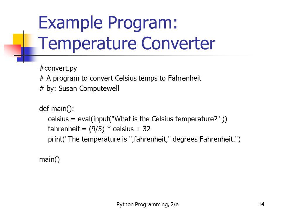 Example Program: Temperature Converter