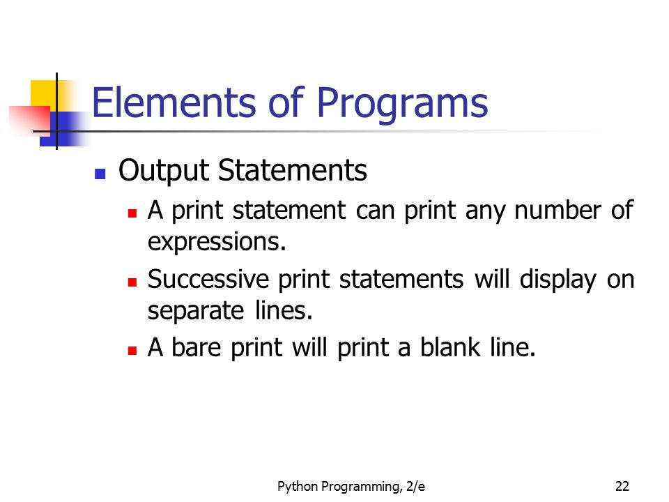 Elements of Programs Output Statements