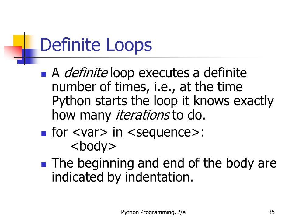 Definite Loops