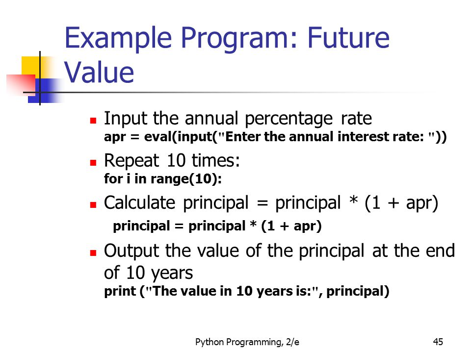 Example Program: Future Value