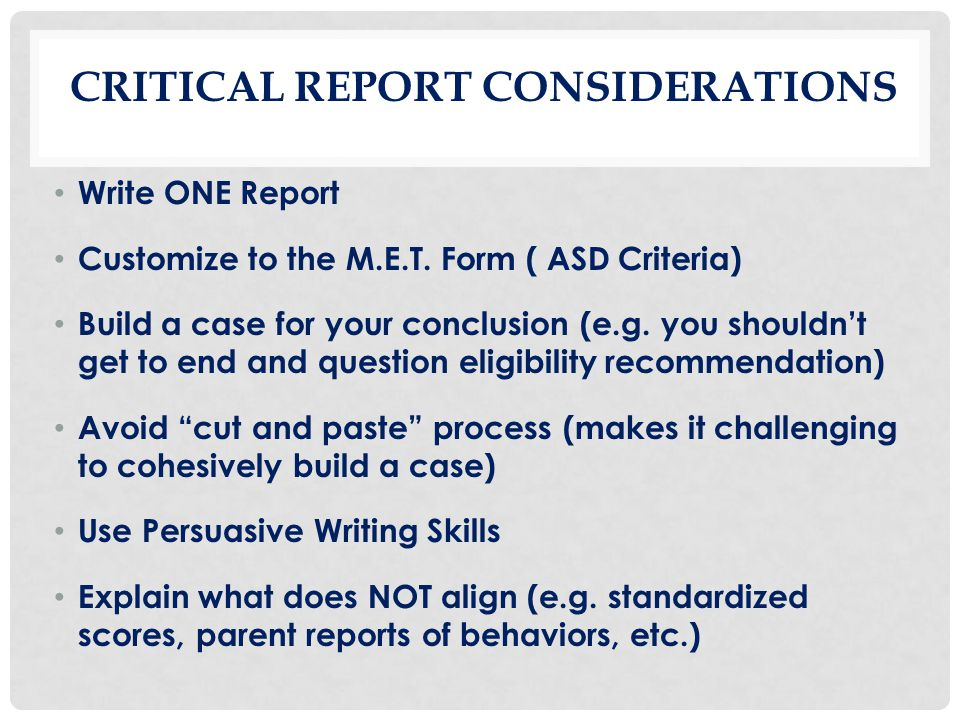 Critical Report Considerations