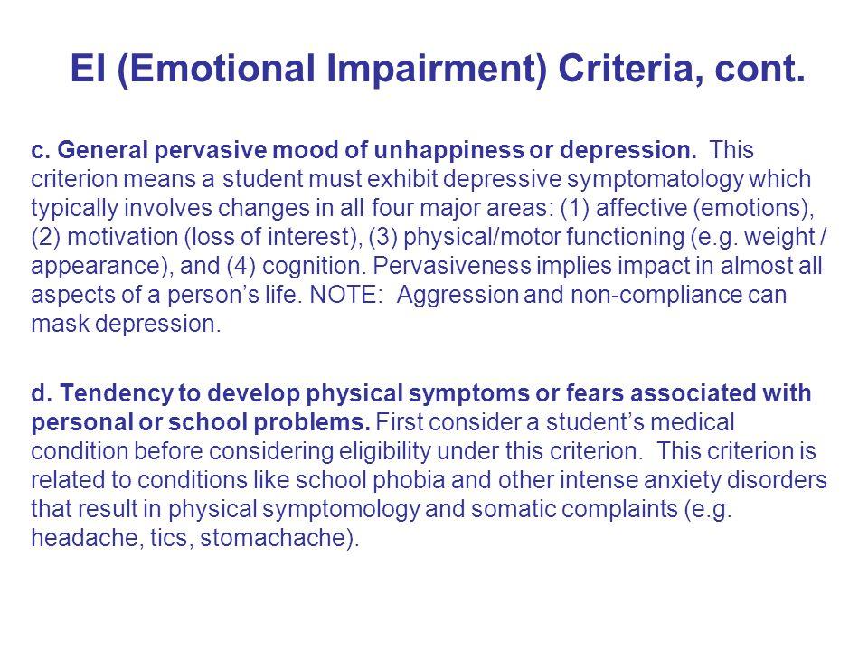 EI (Emotional Impairment) Criteria, cont.