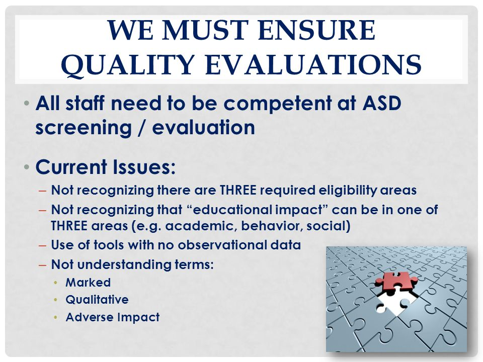 We must Ensure quality evaluations