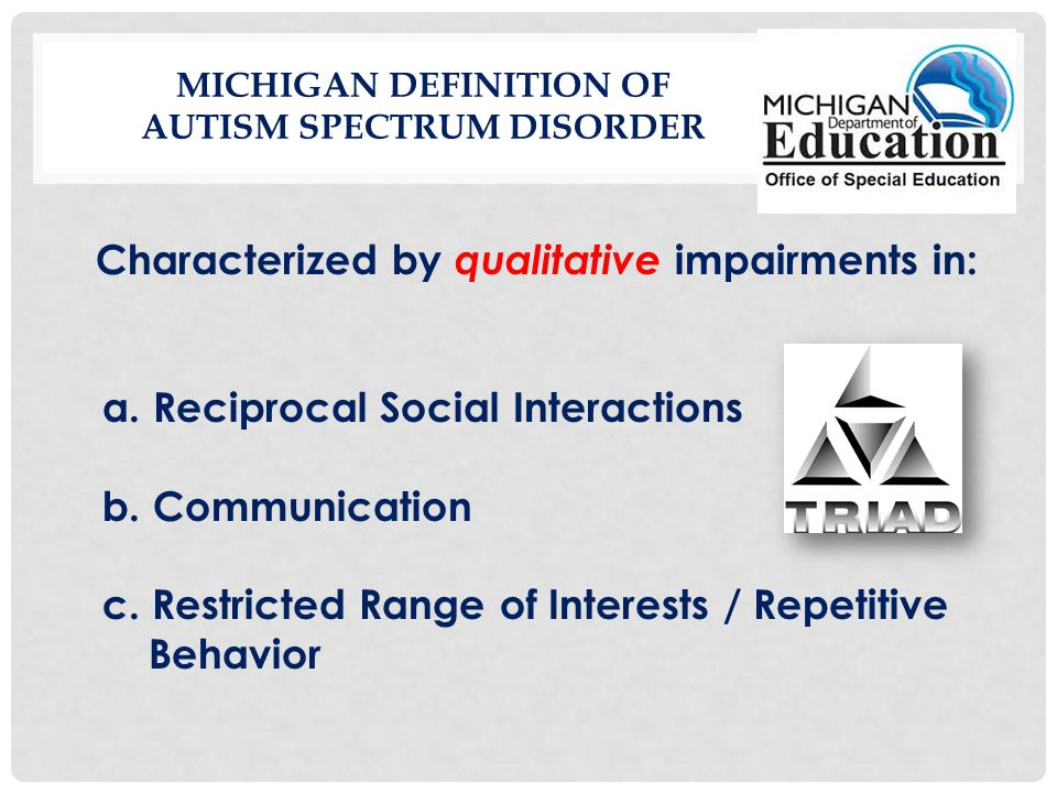 Michigan Definition of Autism Spectrum Disorder