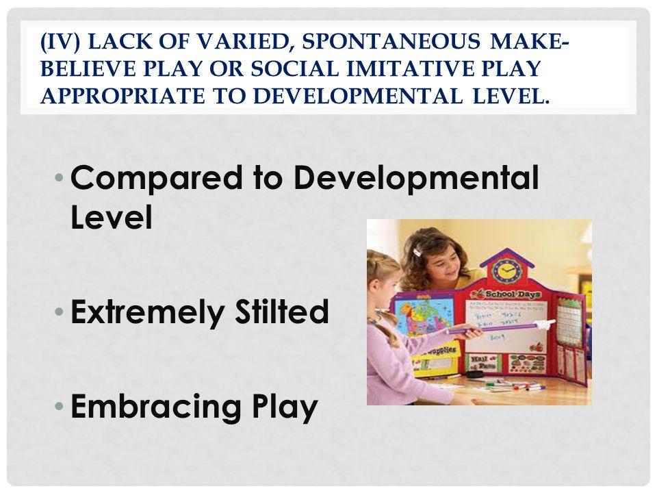 Compared to Developmental Level