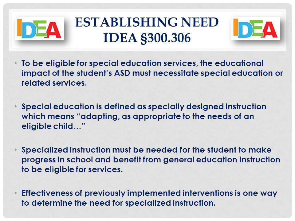 Establishing Need IDEA §300.306