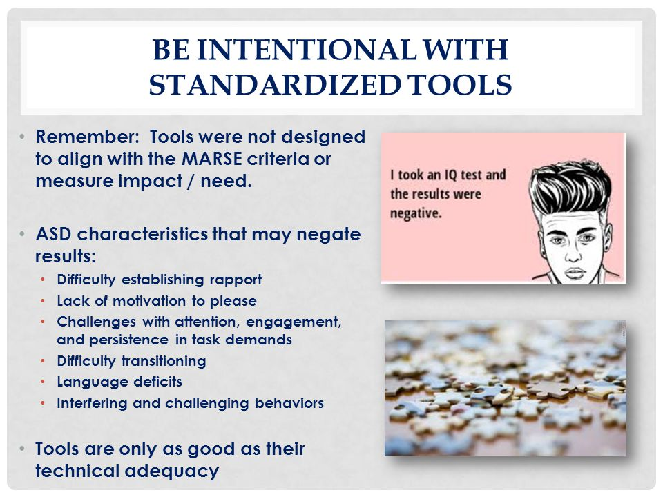 Be intentional with standardized tools