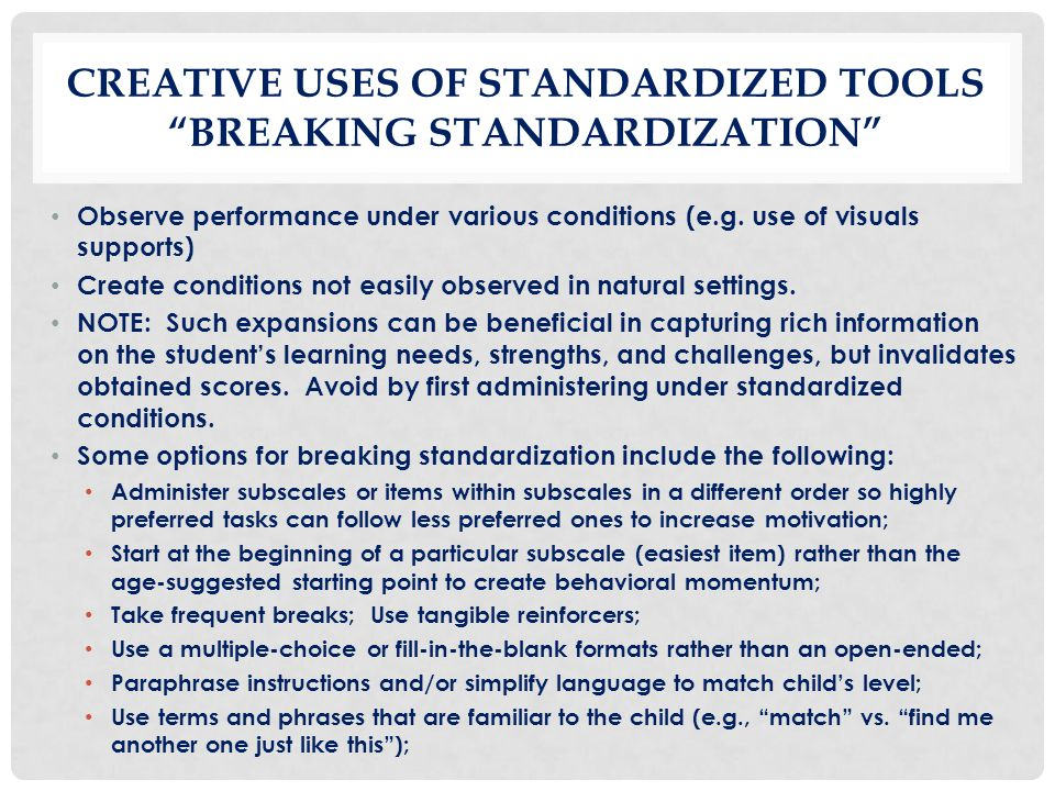Creative Uses of Standardized Tools Breaking Standardization