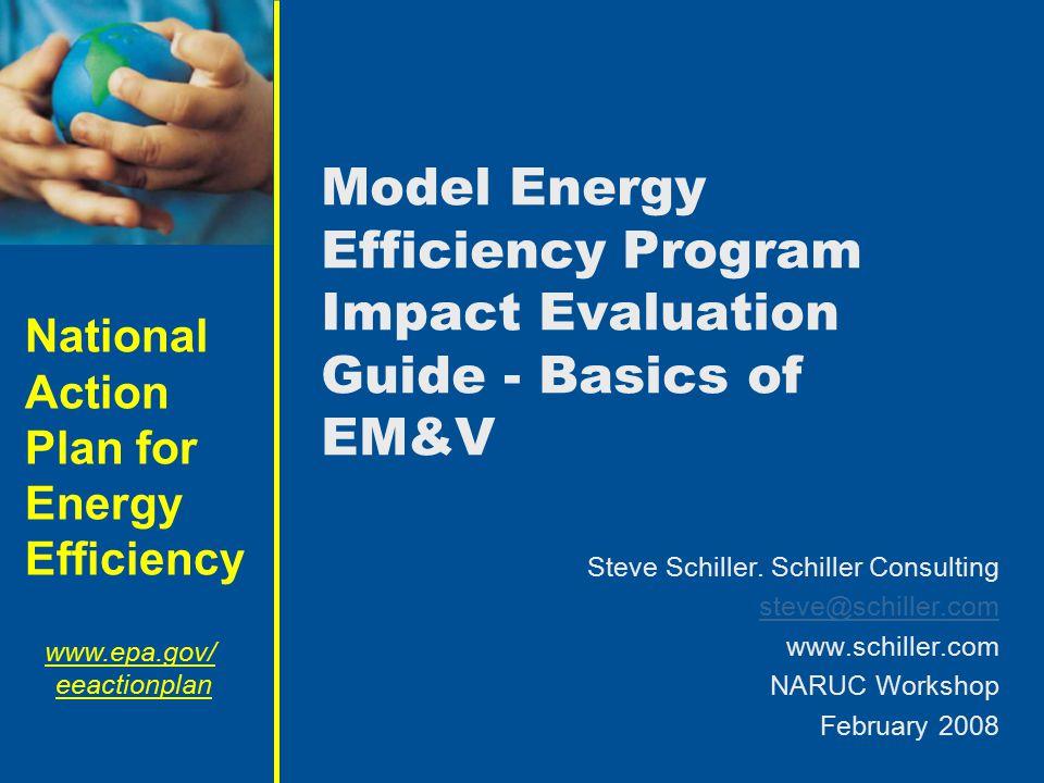 Model Energy Efficiency Program Impact Evaluation Guide - Basics of EM&V