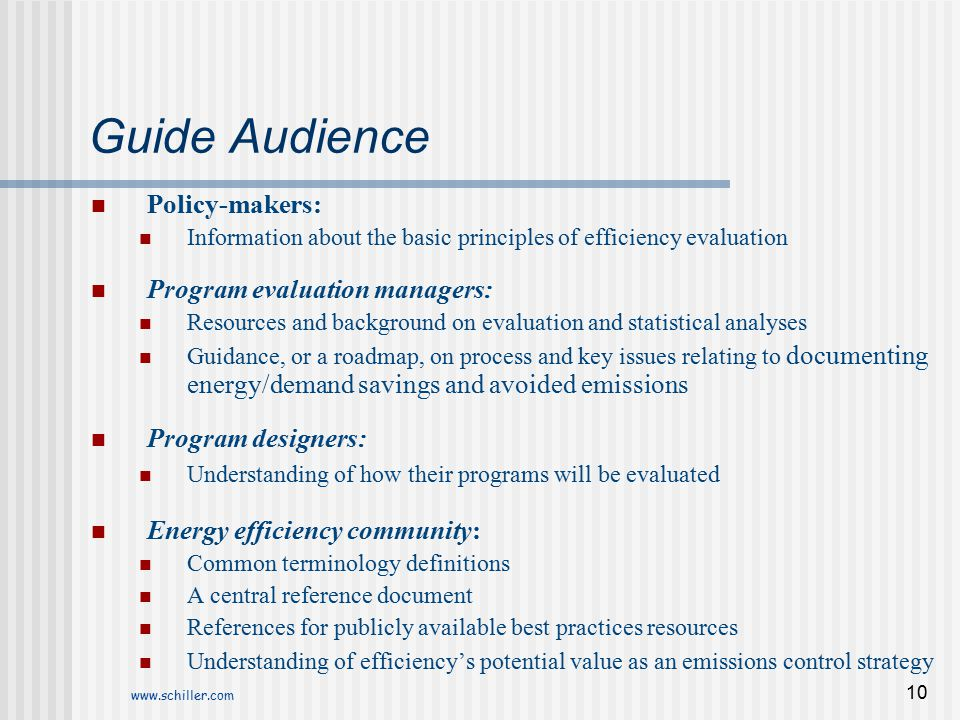 Guide Audience Policy-makers: Program evaluation managers: