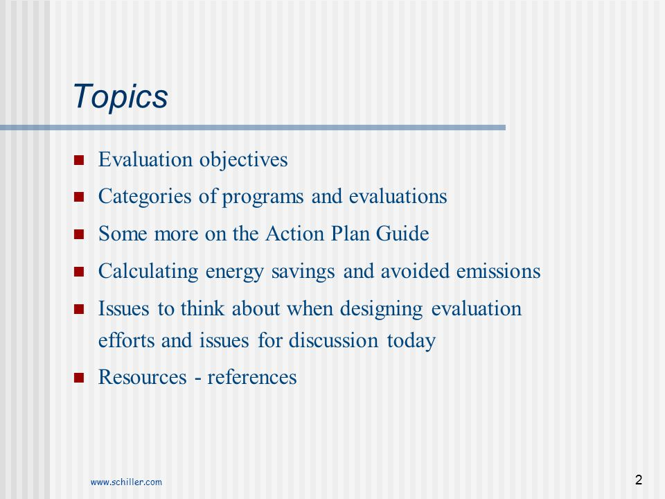 Topics Evaluation objectives Categories of programs and evaluations