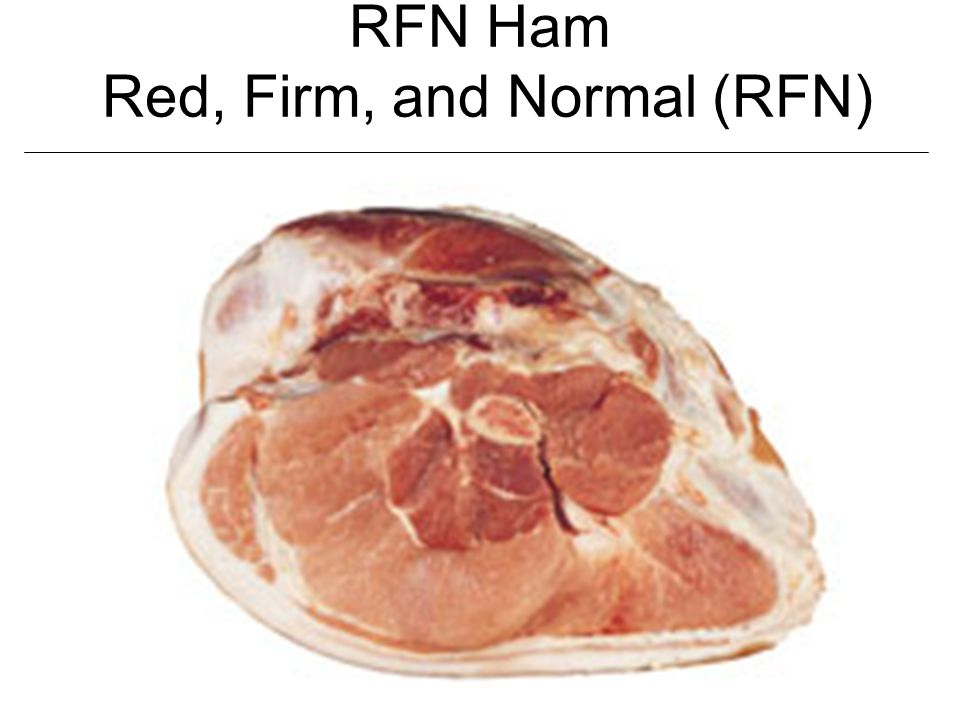 RFN Ham Red, Firm, and Normal (RFN)