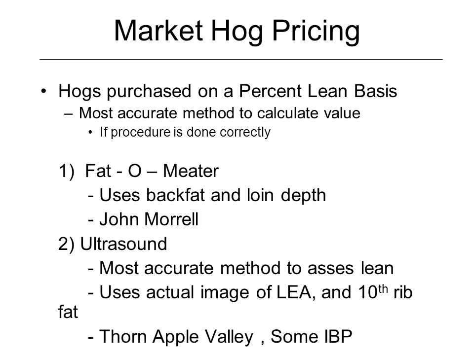 Market Hog Pricing Hogs purchased on a Percent Lean Basis