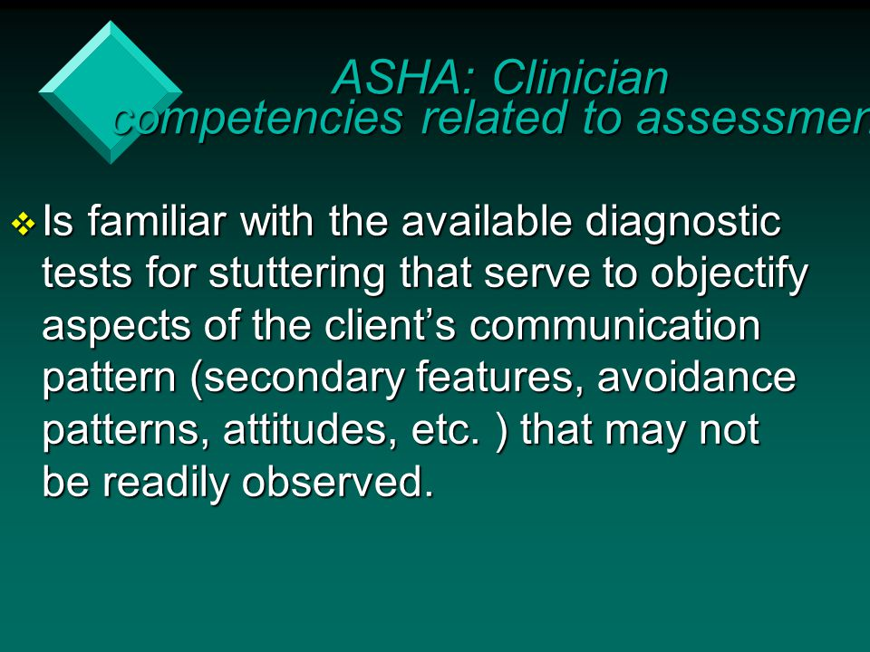ASHA: Clinician competencies related to assessment