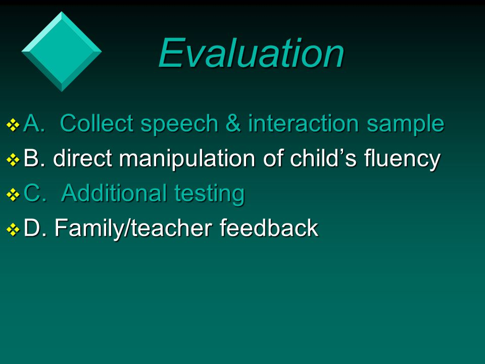 Evaluation A. Collect speech & interaction sample