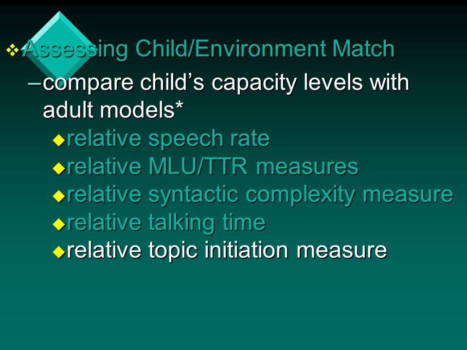 Assessing Child/Environment Match